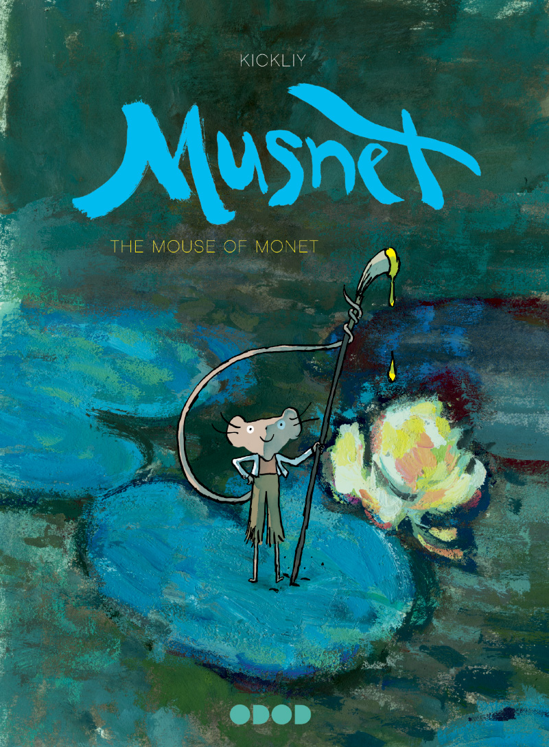 Cover art for  Musnet; The Mouse of Monet  by © Kickliy