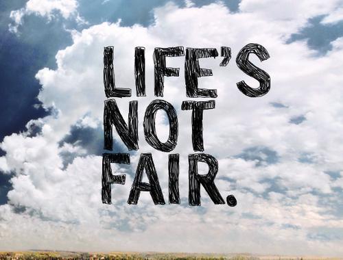 Life.Not.Fair