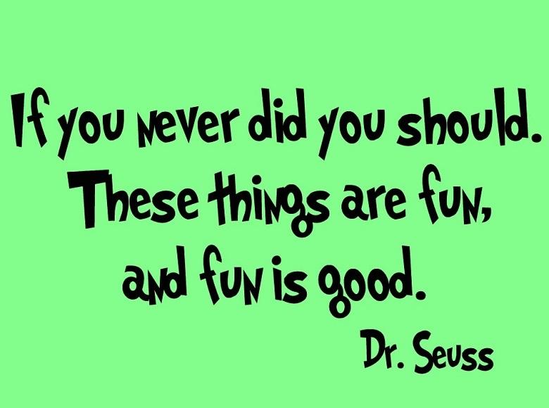 Dr Seuss is a great philospher