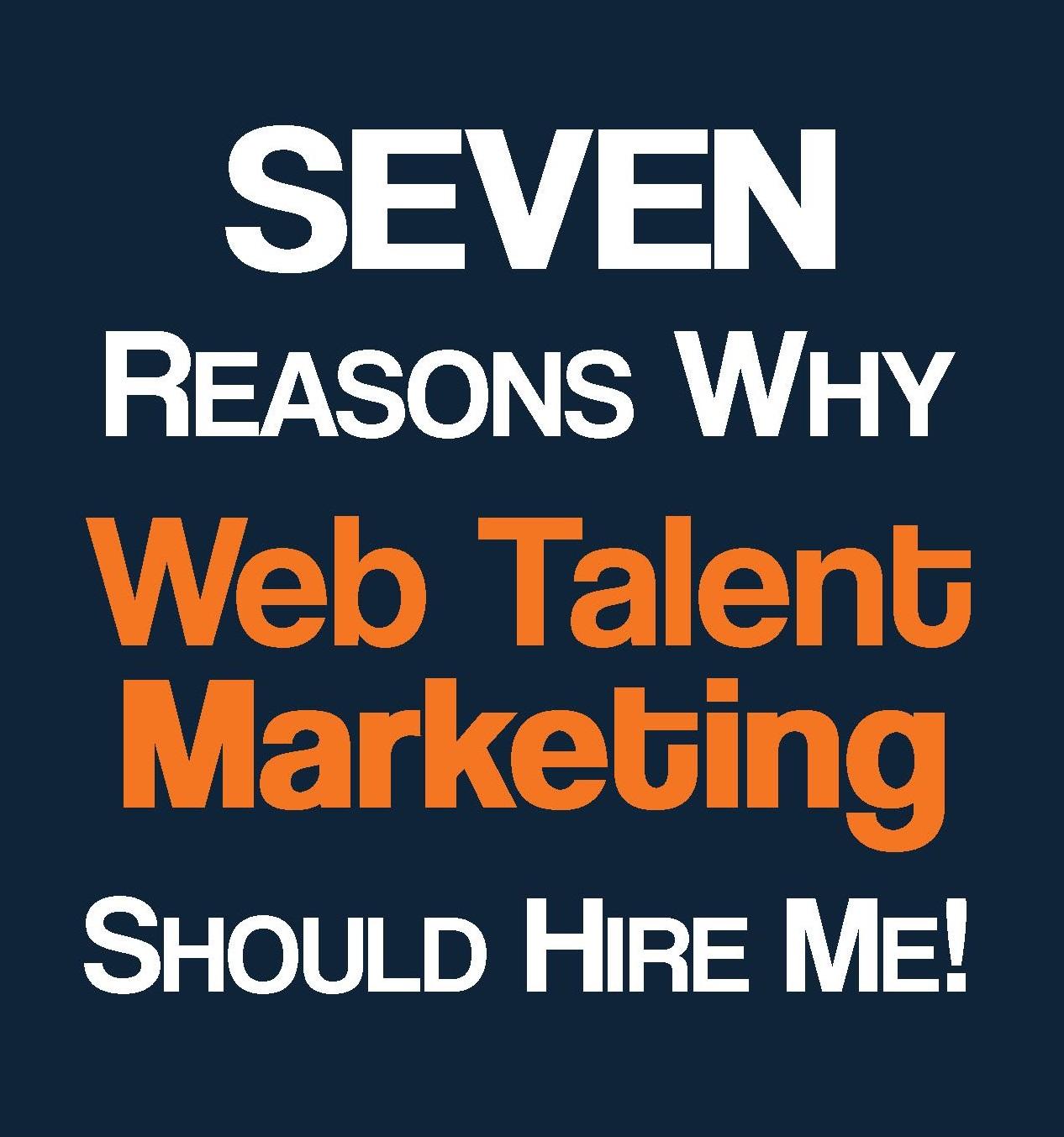 Web Talent Marketing Hire Me!