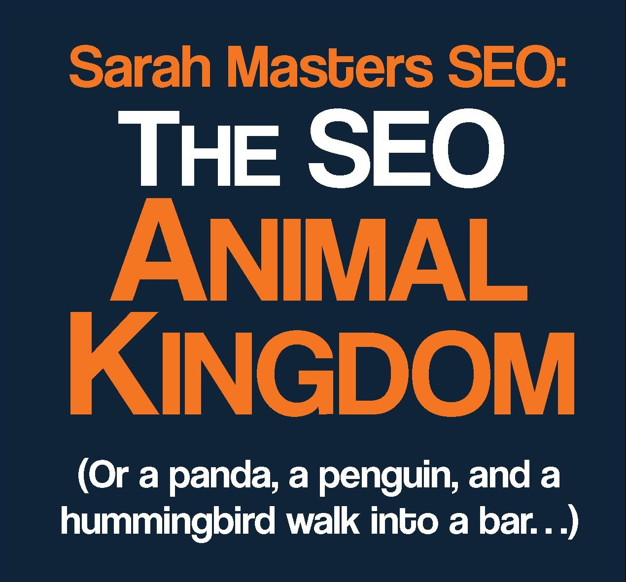 The SEO Animal Kingdom