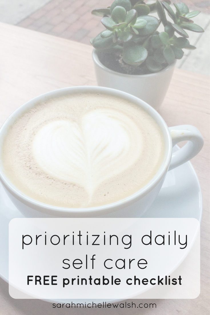 Daily Self Care Checklist | Sarah Michelle Blog