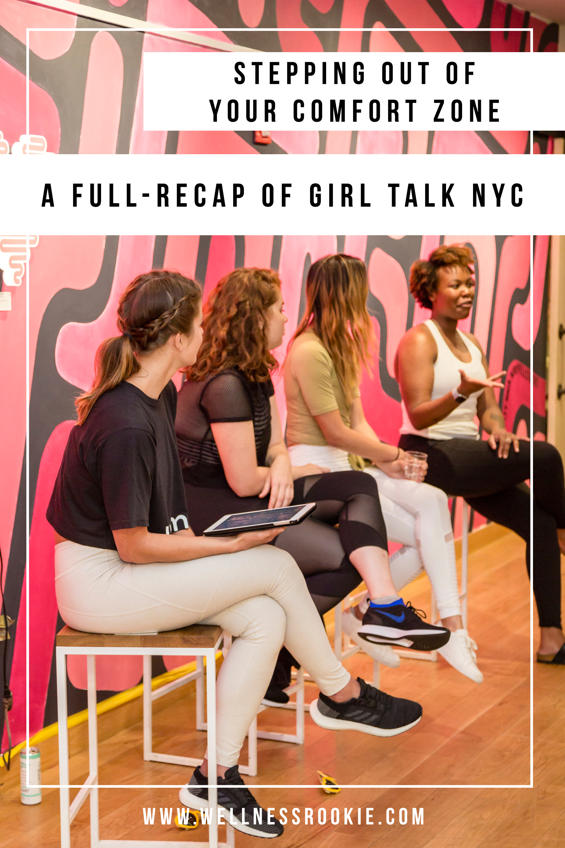 a day of wellness, connection, and community - a full recap of girl talk nyc