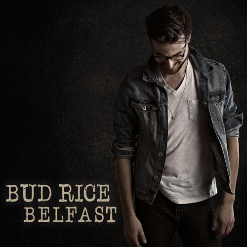 Belfast - Bud Rice