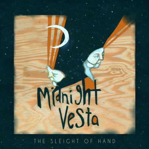 The Sleight Of Hand - Midnight Vesta