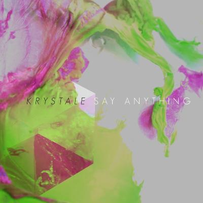 Say Anything - Krystale