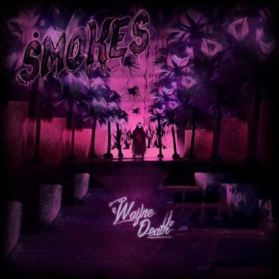 Smokes - Wayne Death LP