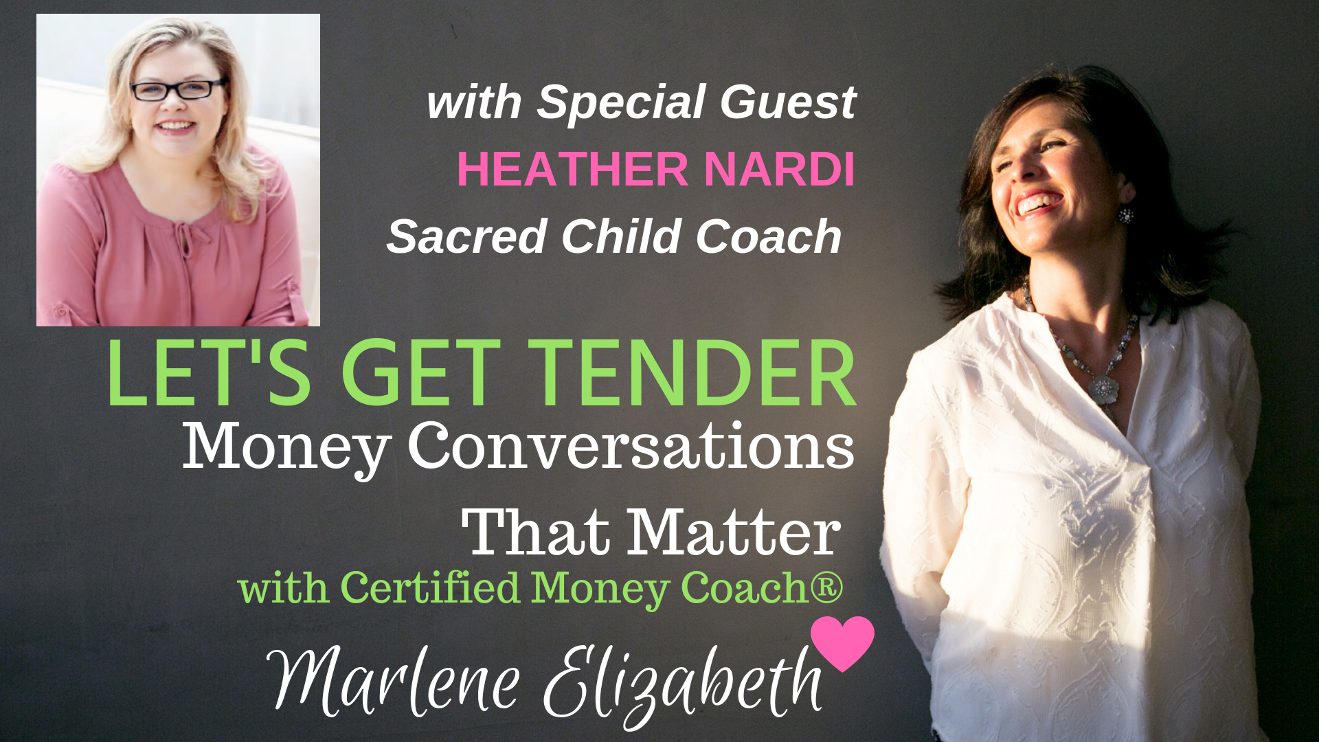 Let's Get Tender with Special Guest Heather Nardi - Get ready for a tender money conversation on the power of your intuition and owning your financial story with Heather.