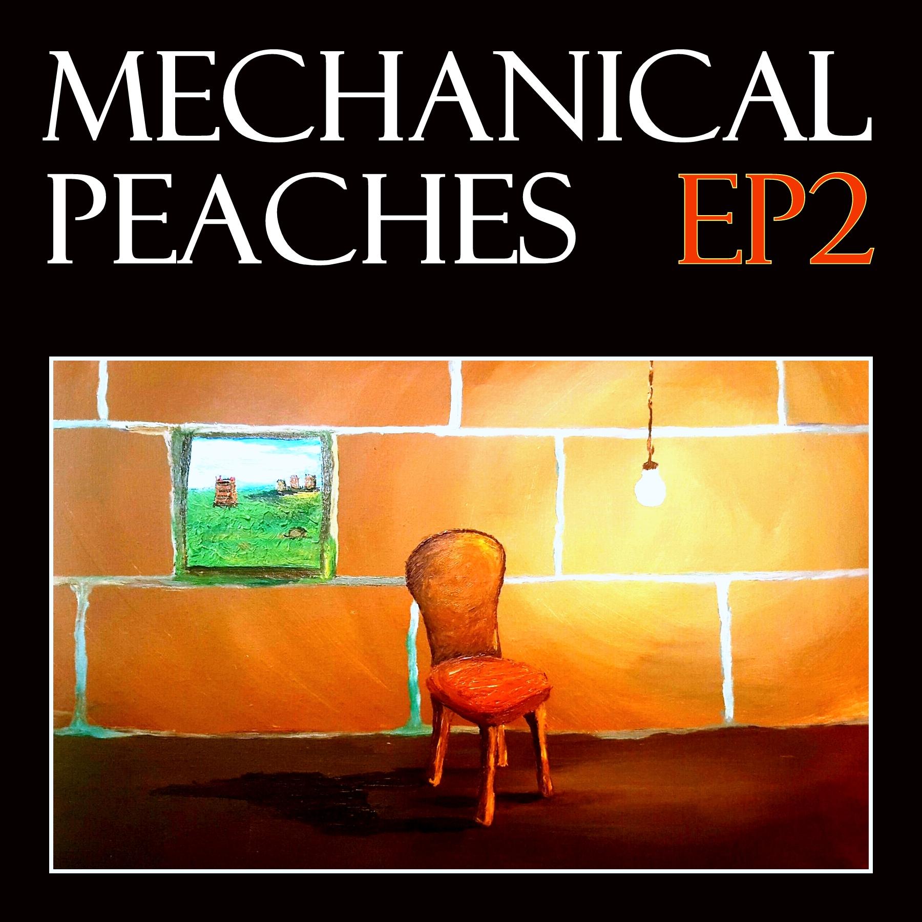 MechPeachesEP2_Cover_v4.jpg