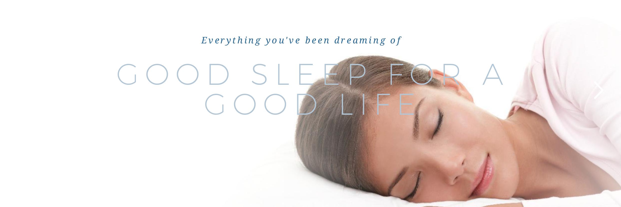Good Sleep for a Good Life.