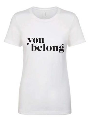 you+belong+t-shirt.jpg