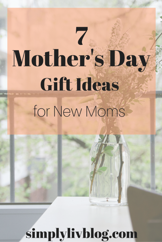 7-mothers-day-gift-ideas-new-moms.jpeg