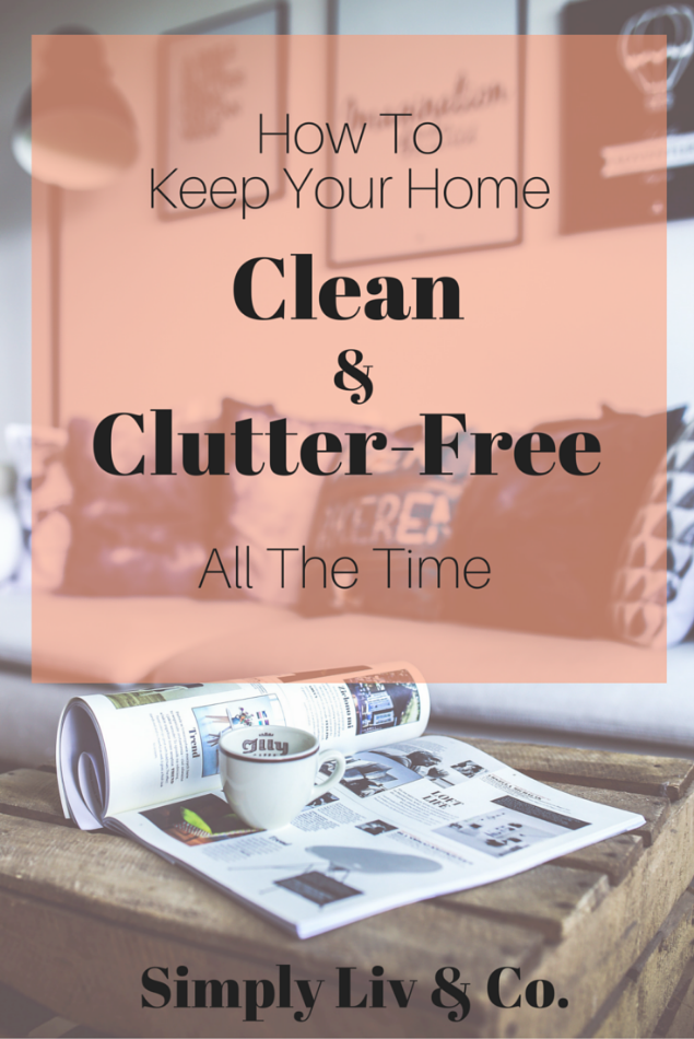 how-to-keep-your-home-clean-and-clutter-free.jpeg