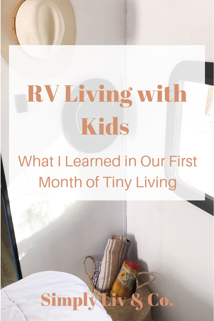 Considering RV/tiny home life with kids? Read about our first month as a family of four in a 37 foot RV.