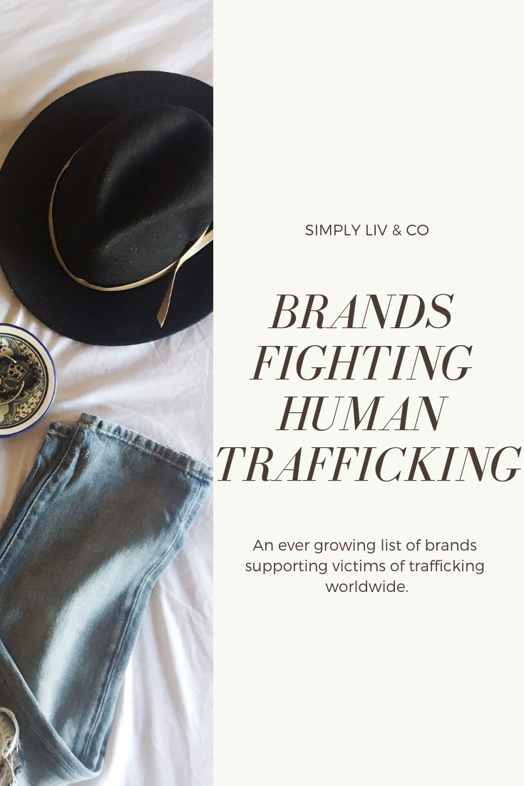 """Human trafficking isn't an """"untouchable issue"""". By supporting brands who are engaged in helping victims, you're actively making a difference in the fight to stop trafficking."""