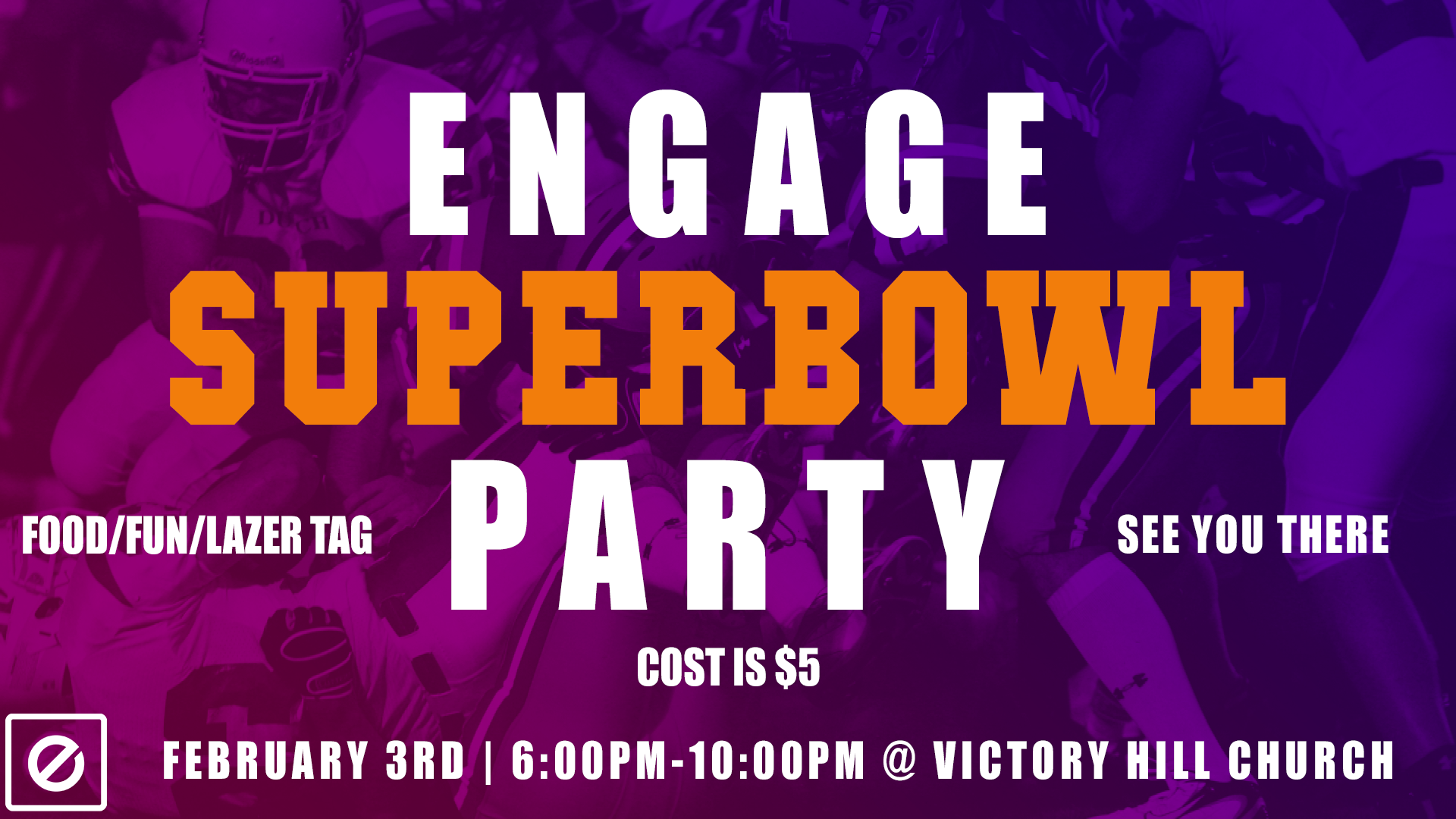 Engage superbowl party.png