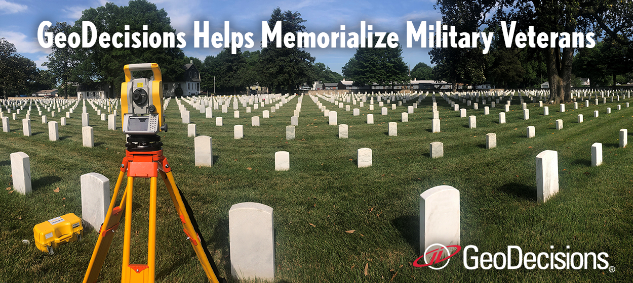 GeoDecisions is honored to provide global positioning systems and geographic information systems services for the Department of Veterans Affairs National Cemetery Administration to deliver centimeter positional accuracy, photo documentation, and veteran data records validation to identify discrepancies.