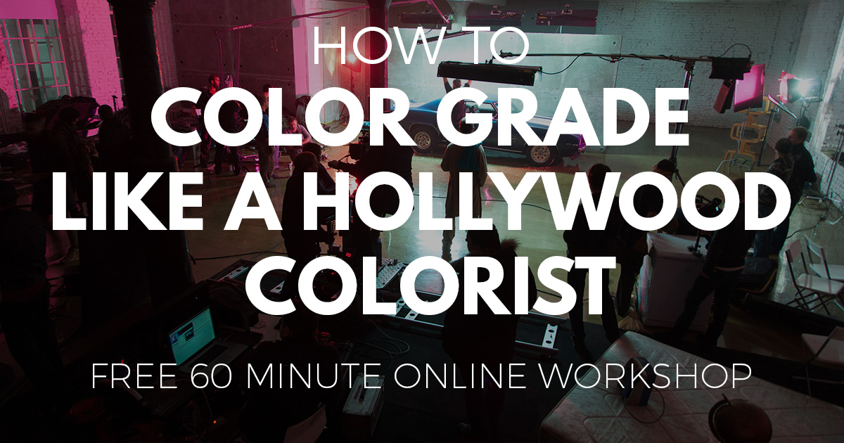 how_to_color_grade_like_a_Hollywood_colorist.jpg