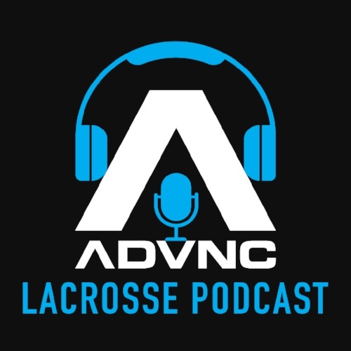 CLICK ON THE ICON TO LISTEN TO ALL EPISODES OF THE ADVNC LACROSSE PODCAST