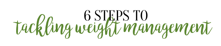 STEPS TO WEIGHT MANAGEMENT