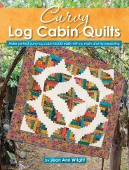 Curvy Log Cabin Quilts - Softcover  By: Jean Ann Wright  Landauer