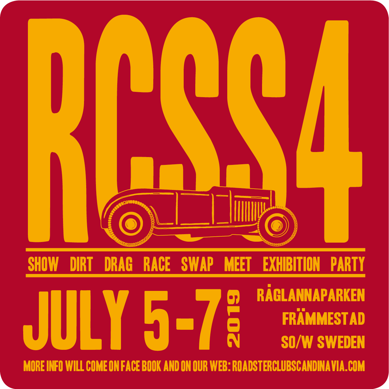 "Here's most of the info you'll need for our event RCSS4:     Same place as last time we had RCSS3: Råglannaparken SW Sweden.(Roadster Club Scandinavia Show #3)     This info Will follow in English further down.   RCSS4 (Roadster Club Scandinavia Show No 4)     5-7 Juli 2019 är det dags för vår show: RCSS4   För 2019 blir det inga direkta förändringar mer än att vi gör det lite bättre hela tiden, hoppas vi.  Precis som 2018 kan man campa redan från fredag om man vill. Det är dock inget officiellt party på fredag.      Det blir alltså :  Show, där vi utser:  -Scandinavias most beautiful roadster  -Scandinavias coolest roadster  -Scandinavias peoples choice.     Race     Det blir i stort samma dirt drag race på närmsta åkern ca 300 meter från festplatsen. Mer detaljerad info längre fram i texten.     Det blir prisutdelning för både vinnarna i vår show och race med fina priser och spons från flera bra företag. (mer info om vilka som kommer sponsa kommer senare, o.b.s. har du kontakter på företag som kan sponsa så hör av dig, kul om det blir mycket priser för vinnarna.     -Swap meet:     Alla kan ta med sig lite att sälja vid sin bil. Har man lite mer grejer, så tar man med ett bord. Vi tror och hoppas att Swapet blir lite större i år då vi bjudit in fler utställare. Alla utställare betalar inträde (200kr eller 150kr om man visar upp giltigt medlemskort)     -Exhibition  Där kommer även finnas några andra utställare som säljer eller visar annat hot rod relaterat. Det kommer dock inte finnas kläd och pryl/lifestyleförsäljare  Under dagen kommer det även förevisas annat hantverk: (mer info om detta kommer efter hand) Känner du något företag som du skulle tycka passa bra i denna genre så tipsa gärna. I år har vi även bjudit in tatuerare och frisör, mer info om detta kommer.     -RCS meeting point där man bl.a kan köpa handtryckta träff t-shirts, member t shirts, klistermärken, nyckelringar, aluminiumskyltar och andra RCS grejer.      Food:  Det kommer att finnas hamburgare, mackor, kaffe, godis och dricka. Vid racerbanan kommer det finnas dricka och någon typ av snacks.  Det kommer även serveras fin frukostbuffé på lördagen och söndagen, biljetter köper man på plats dagen innan man vill ha frukost.     Parken har en danspaviljong med stort tak utan väggar där man kan ta skydd om det kommer en skur. Det finns även andra tak där man kan sitta under och äta och fika.  För inramningens och stämningens skull finns det dessutom ett chokladhjul inne i parken.     Party:  Det kommer finnas livemusik och en lägereld att sitta runt på lördagskvällen (mer info om musik kommer senare).   Lördag kväll kommer det bli prisutdelning för både race och show.        Vi kommer, som sist, ha olika parkeringar för olika bilar:  Inne i parken:     Medlemsbilar och andra traditionella hotrods upp till 1937, billet proof och med diagonaldäck, inga rat rods. Traditionella gamla amerikanska bobbers är också välkomna.  Utanför parken blir det customs, andra hot rods och MC och camping (gräsplan),  Andra bilar får hitta plats längre bort från parken. Denna träff är framförallt för deltagare och inte åskådare, för de som faktiskt åker dessa bilar.     Tid: fredagen den 5 juli till söndagen den 7 juli.      Vi har som sist fått tillträde till parken och parkeringen redan på fredagen vilket betyder att man kan komma redan då. Ingen officiell aktivitet är planerat för fredagen. Alltså får man sköta sitt själv då.      Entré 200kr  Medlem med giltigt medlemskort 150kr     Packlista:  -Din hot rod  -Giltigt medlemskort (om du vill komma in billigare)  -Hot roddelar till swapet  -Periodkorekta kläder (50tal och nedåt) är frivilligt förstås men kul. Pris till bäst klädda Tjej/Kille.  -Stark dryck för den som vill (finns inte att köpa på plats, dock finns ett systembolag i Nossebro, några km från parken  -Tält och övrig campingutrustning för de som vill campa precis utanför parken (annars finns camping, vandrarhem och hotell i Nossebro)  -Ta med regnkläder, för då blir det inget regn!  -Gott partyhumör!           Följ oss på Facebook eller på www.roadsterclubscandinavia.com för löpande ny info.  Vi lägger ut nyheter efter hand. Gå gärna in på Facebook och meddela att du kommer så blir det enklare att planera mat o.dyl.            Mer detaljer om racet.     Det handlar om ett kort Dirt drag race 1/16 mile (ca 100m).   Racet kommer att vara bara 300 m från festplatsen på en åker bakom en lada på andra sidan vägen. För RCSS4 kommer bromssträckan vara längre och taxibanan ligga parallellt med banan.  Åkern kommer vara preppad, plogad, ringvältad, bultad och lite grusad i starten.  Vi kommer att ha tre olika klasser, som sist:  - Four banger  - 6-8 cyl flat head  - Toppventil     Det som gäller annars är:  - Bara traditionella hotrods upp till 1937  - Bara diagonalhjul är tillåtna  - Hjälm, heltäckande klädsel och handskar är ett krav.  - Brandsläckare snabbt tillgänglig i varje bil.  - Det kommer vara en security check på varje bil.  - Starten kommer att ske två och två bredvid varandra och flaggas av.  - Man kommer få skriva på att detta bara är ett veteranrally som inte är en tävling.   - Alla i race teamet måste vara periodkorrekt klädda (30-40s style) även funktionärer och fotografer.  - Man kommer att få göra föranmälan och förbetalning (300skr) och bifoga info om bilen och även bilder.  -Anmälan sker på hemsidan. Fyll i formuläret så får du bekräftelse om du blivit antagen och betalnings info.  Detta formulär kommer att annonseras när det kommer upp på hemsidan.  -Obs det är ett begränsat antal platser för racet! Först till kvarn!     Varmt välkomna.  RCS Crew  ----------------------------------------------------------------------------------------------------------------------------------------------------------        ENGLISH VERSION:     RCSS4 (Roadster Club Scandinavia Show #4)     5-7 July 2019 is the time for our show: RCSS4  For 2019 we will do pretty much as last time but a little bit better, we hope.  It will be as follows:     Show, where we choose:     -Scandinavia's most beautiful roadster  -Scandinavia's coolest roadster  -Scandinavia's peoples choice     Race     Dirt drag race on the nearest field about 300 meters from the venue. More detailed information later in the text.     Saturday night there will be awards ceremony for both the winners of our show and the race with great prizes and sponsorships from several good companies. (more info about who will sponsor will come later, if you have more contacts on companies that can sponsor please let us know, it's nice if there are a lot of prizes for the winners)     -Swap meet:     Everyone can bring a little to sell from their car. If you have any more stuff, then you bring your own table.  No flea or antique, only hot rod related.     -Exhibition  There will also be some other exhibitors selling or showing other hot rod related. However, there will be no clothes and gadgets / lifestyle sellers  During the day there will also be other crafts: (more info about this coming in hand) Do you know any company that you would like to fit well in this genre, please feel free to contact us. For this year we have invited a tatto artist and a barber.     -RCS meeting point where you can buy hand-printed hit t-shirts, member shirts, stickers, key rings alu plaquets and other RCS stuff.     Food:  There will be hamburger, sandwiches, coffee, candy and drink. Hopefully we'll have sometin next to the race track as well.  A breakfast buffet is also available on Friday and Sunday, you buy a ticket the day before you want breakfast.     The park has a dance pavilion with a large roof without walls where you can take shelter if the sky opens up There are also other roofs where you can sit and eat and ""fika"".  For the sake of the atmosphere there will also be a chocolate wheel inside the park.     Party:  There will be live music and a camp fire lit on Saturday night.     We will, as last time, have different parking spaces for different cars:  Inside the park:  Members cars and other traditional hotrods up to 1937, billet proof and with bias ply (diagonal) tires, no rat rods. Also old traditional american bobbers are welcome into the park.  Outside the park there are customs, other hot rods and MC's and camping (on the gras),  Other cars may find a place further away from the park. This show is primarily not for spectators but for participants, for those who actually drive these cars.     Time: Friday night the5th of July to Sunday 7th of July.   Like last time we have access to the park and parking all ready Friday . No official action going on Friday, you're on your own.      Entrance 200kr  Member with valid membership card 150kr     Packing list:     -Your hot rod  -Full membership card (if you want to enter cheaper)  -Hot rod parts for the swap.  -Period-correct clothing (50th and down) is voluntarily of course but fun. Price for best dressed girl / boy.  -Alcohol drinks for the one who wants (cannot be bought on site, however, there is a ""Systembolget"", (liquor store), in Nossebro, a few kilometers from the park  -Tent and other camping equipment for those who want to camp just outside the park (camping, hostel and hotels you can find in the nearby village Nossebro)  -Bring rainwear, because then there will be no rain!  -Good party mood!           Follow us on Facebook or at www.roadsterclubscandinavia.com for ongoing news.  We publish news by hand. Feel free to post on Facebook and announce that you will make it easier to plan food etc        More details about the race.  It's about a short Dirt drag race 1/16 mile (about 100m).  The race will be only 300m from the party site on a field behind a barn on the other side of the road.  The track will be prepared, plowed, ring-rolled, bumped and a little gravelled at the start. This year the track will have a bit longer breaking distance and a taxiline parallell to the track.  The classes will be the same this year:  - Four banger  - 6-8 cyl flat head  - Overhead valve.     What else:  - Only traditional hot rods up to 1937  - Only bias ply tires are allowed  - Helmet, comprehensive clothing and gloves  - Fire extinguisher quickly available in every car.  - There will be a security check on each car.  - The start will be two and two next to each other and flagged off.  Everybody will sign to that this is only a veteran rally, not a competition.  - Everybody in the race team must be periodically dressed (30-40s style) even functionaries and photographers.  - You will have to pre book and prepay (300kr) and attach information about the car and also pictures.  -Go in to our web site to fill in the race application, after that you'll get a mail from us with info about payment and if you are approved for the race.  The form will be announced when its up on the web.     -Note, there is a limited assumption for the race! First come!     Welcome.  RCS crew.Keep an eye on Facebook and here on the web."