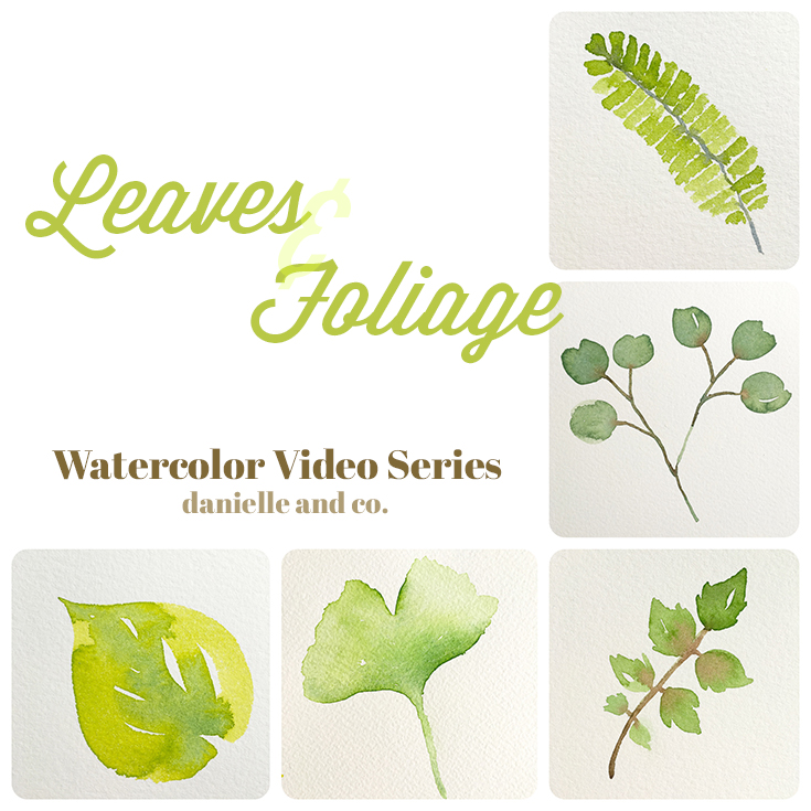 Watercolor video series focusing on leaves & foliage, from danielleandco.com