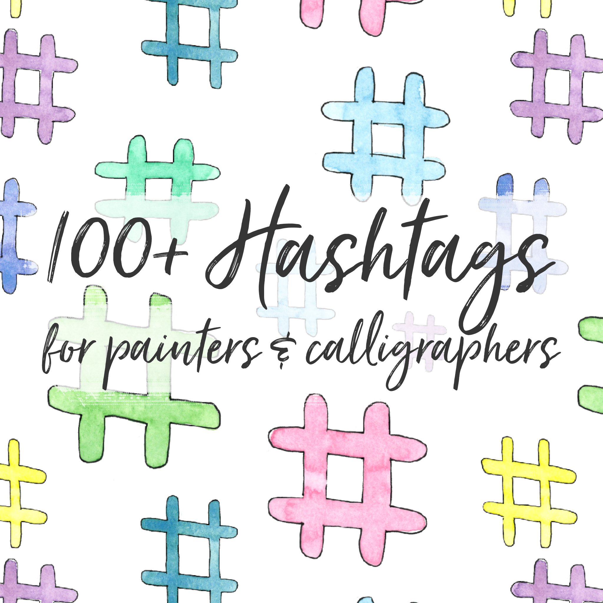 Brush up your hashtag lists with 100+ hashtags specific to painters & calligraphers.