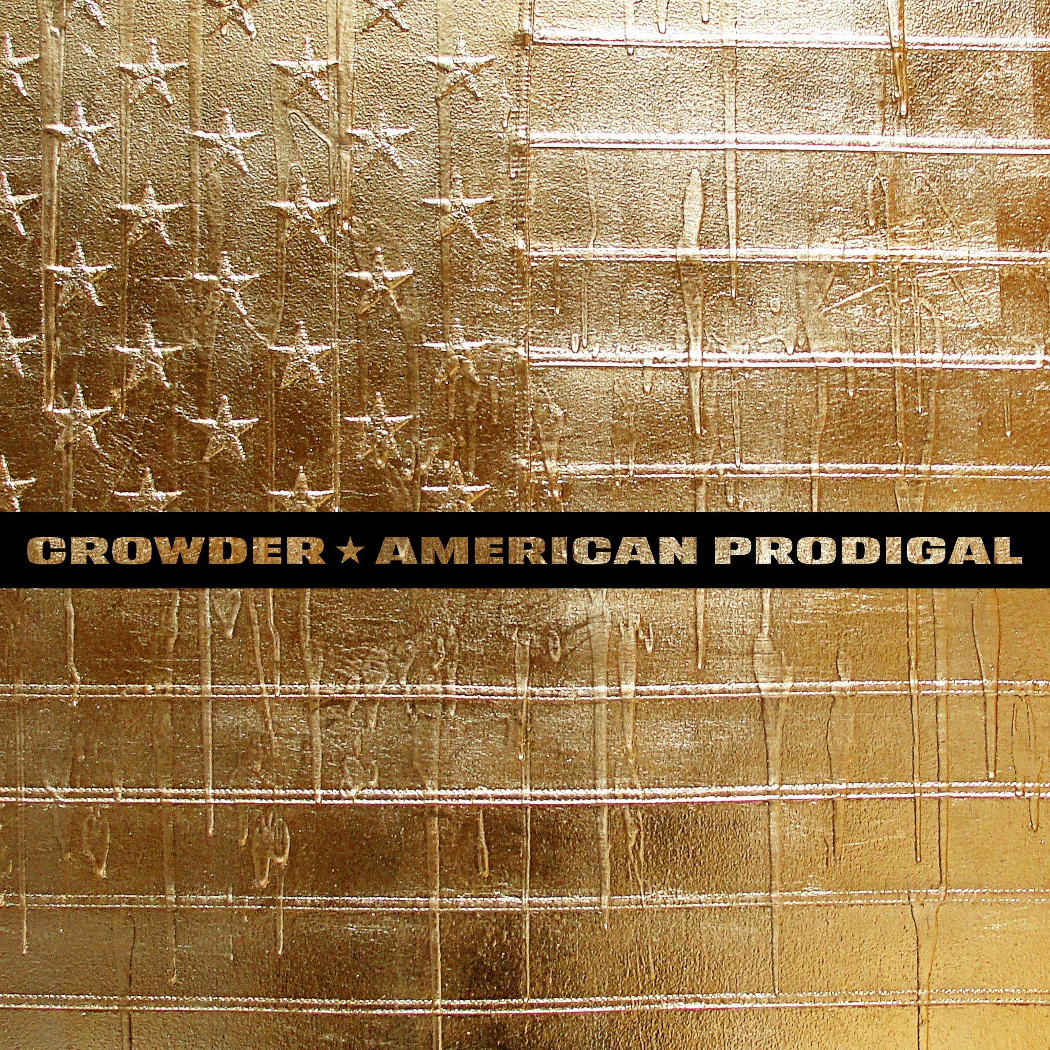 Crowder: American Prodigal