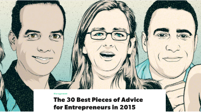 9. FirstRound  The 30 Best Pieces of Advice for Entrepreneurs in 2015