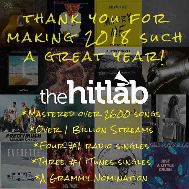 2018 has been a great year! Thank you all for the great music. #thehitlab #mastering