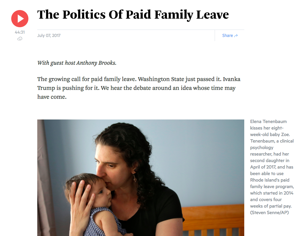 The Politics of Paid Family Leave (NPR)