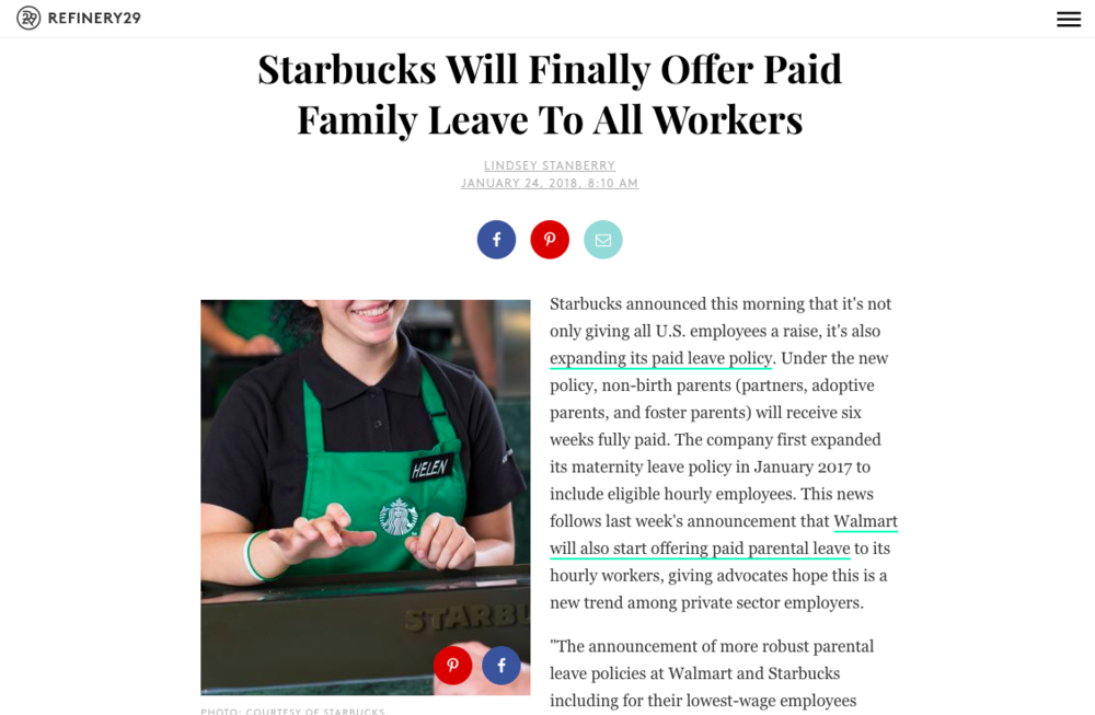 - Starbucks Will Finally Offer Paid Family Leave To All Workers (Refinery29)