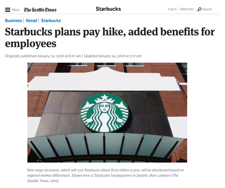 - Starbucks plans pay hike, added benefits for employees (The Seattle Times)
