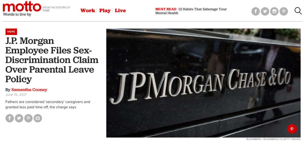 - J.P. Morgan Employee Files Sex-Discrimination Claim Over Parental Leave Policy (Ti/Motto)