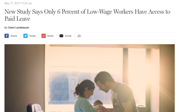 - New Study Says Only 6 Percent of Low-Wage Workers Have Access to Paid Leave (NYmag.com)