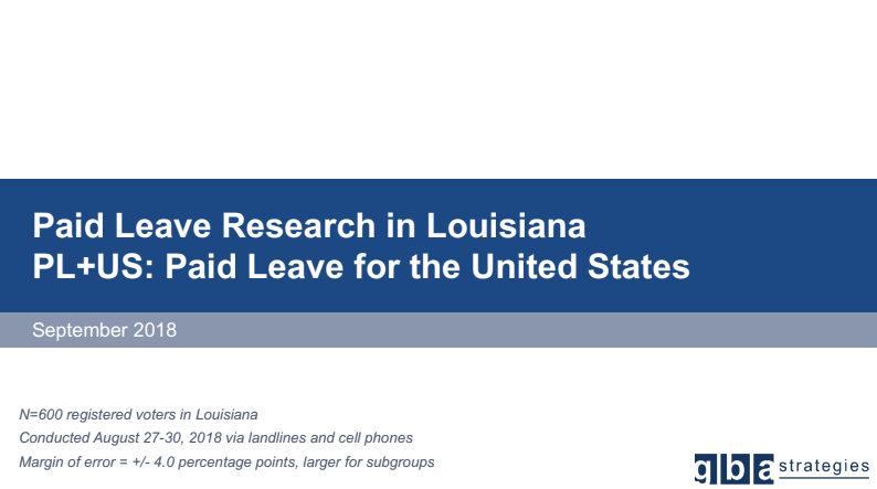 Polling: Majority of Louisiana Voters Support Paid Family Leave - Like most in the U.S., many Louisiana's families take unpaid leave and face financial hardship because of it. The state's voters are coming together around their support for paid family leave legislation and candidates who champion the policy.