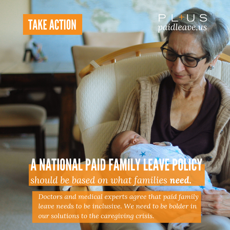 This is what high quality paid family leave looks like. - This fall, PL+US members will be walking the halls of Congress and visiting with legislators in their home districts to make sure our leaders know what families really need.