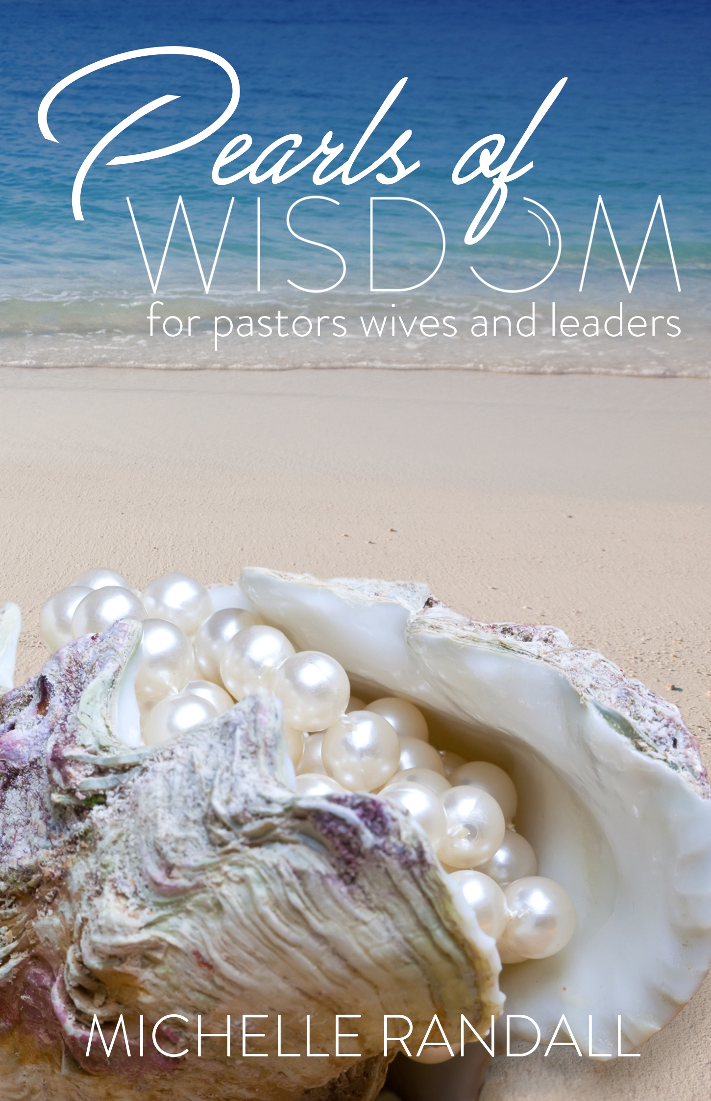 Pearls of Wisdom for Pastors' Wives