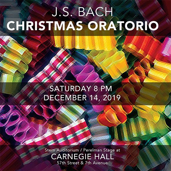 Bach's Christmas Oratorio, 12/14/19 at Carnegie Hall — The Cecilia