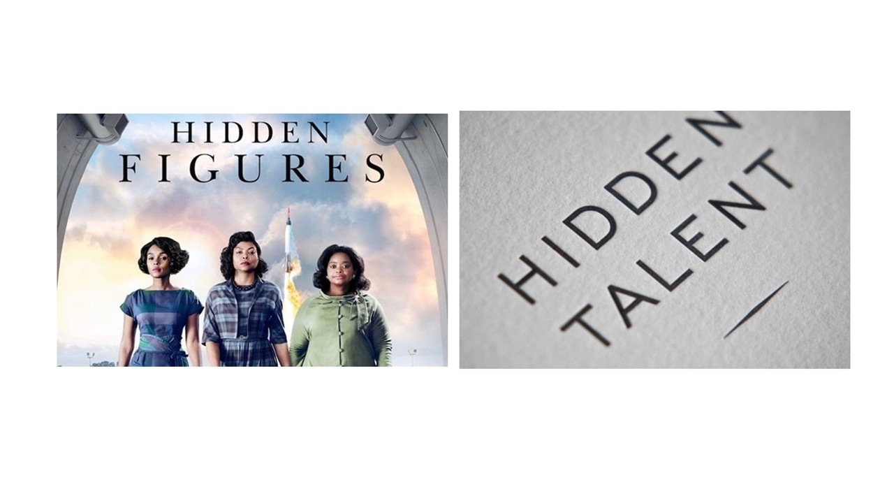 hidden figures hidden talent.jpg
