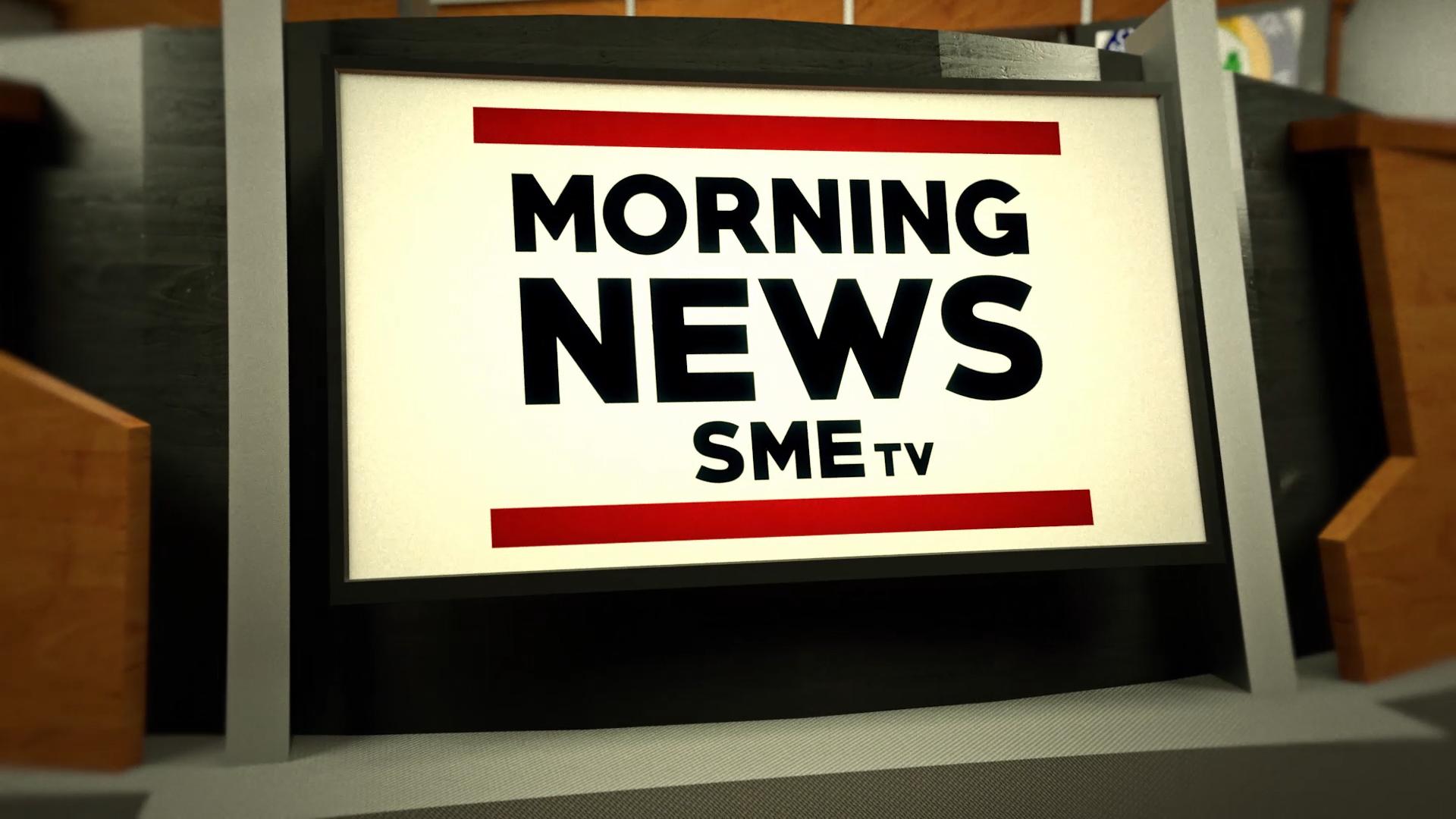 SMETV: MORNING NEWS