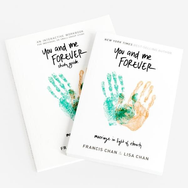 You and Me Forever Book & Study Guide - Marriage in Light of Eternity