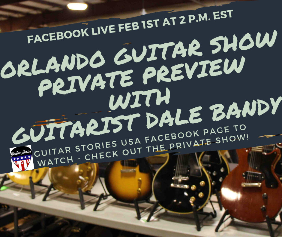 FB LIVE DALE BANDY AD 2019 Orlando Guitar Show.png