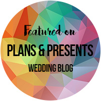 Featured on the Plans & Presents wedding guide vlog