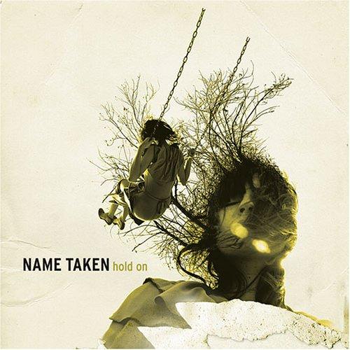 name taken | hold on | 2004 | fiddler records