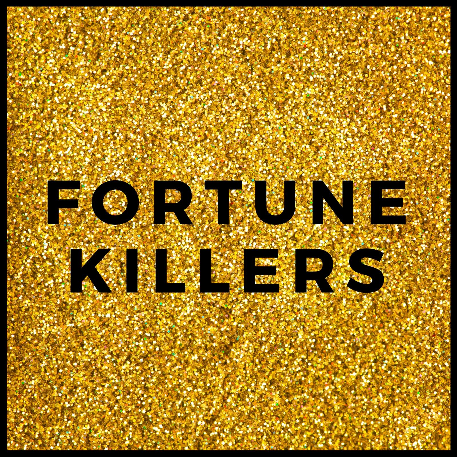 FORTUNE KILLERS glitter.jpg