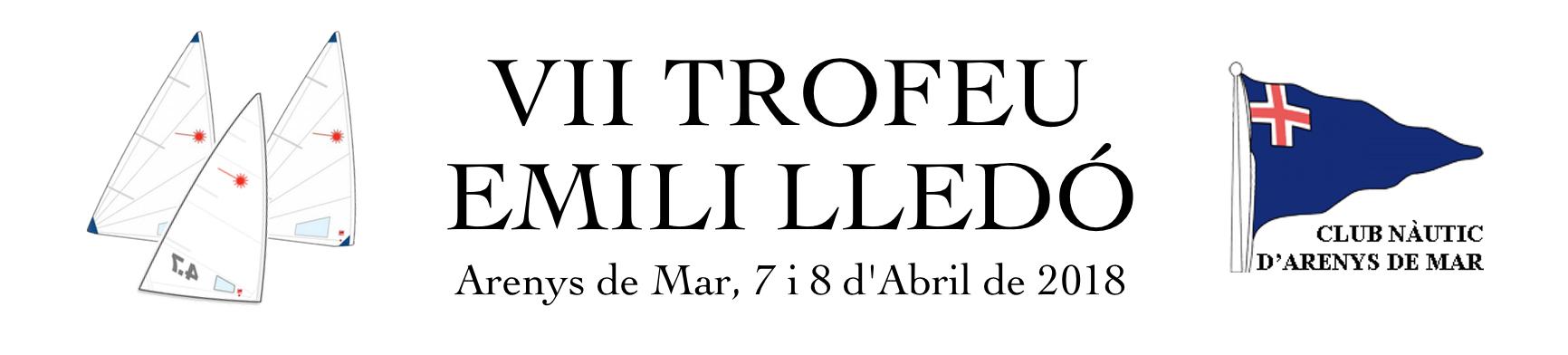 El  Club Nàutic d'Arenys de Mar , per delegació de la  Federació Catalana de Vela , organitza la VII edició del Trofeu Emili Lledó de Laser Radial, Laser Standard i Laser 4.7, de nivell 2 i puntuable per el circuit català els dies 7 i 8 d'Abril.