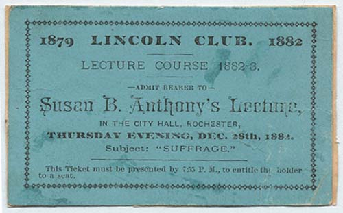 Susan B. Anthony Lecture Ticket, 1882
