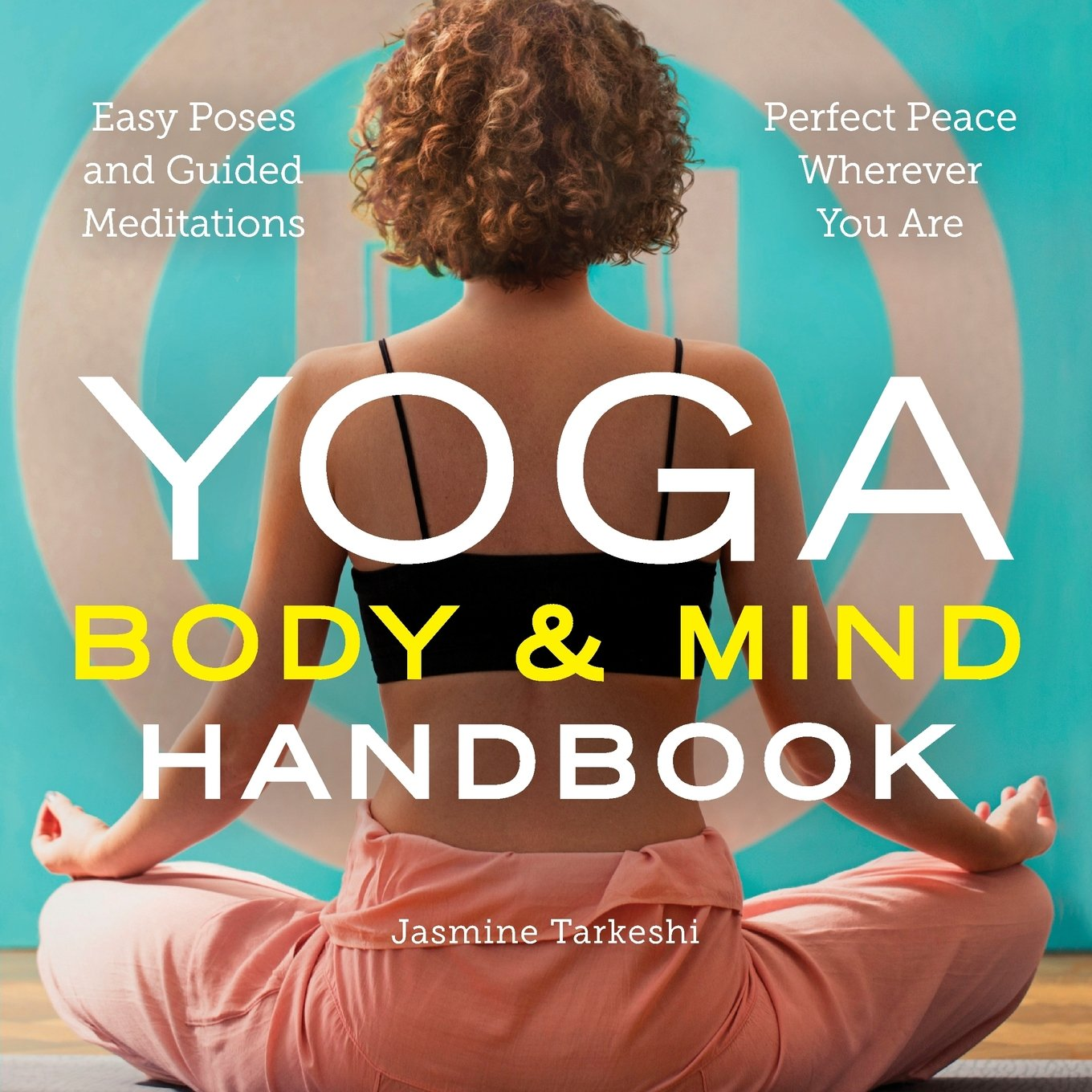 Yoga Body & Mind Handbook